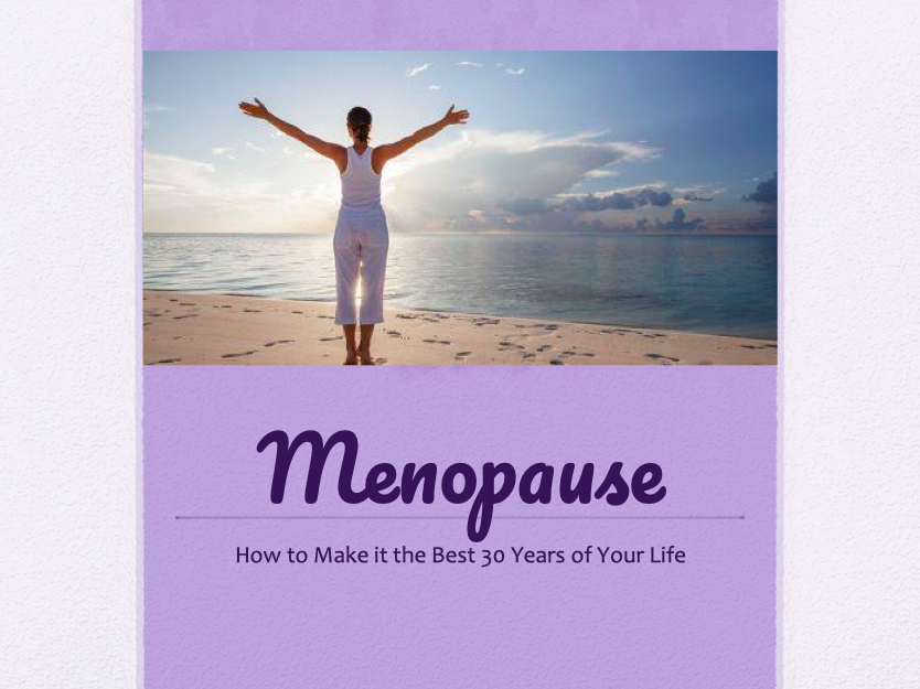 Menopause Presentation for B.I.G. Organization